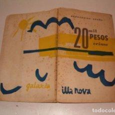 Libros de segunda mano: BERNARDINO GRAÑA. 20 MIL PESOS CRIME. PEZA DRAMÁTICA EN CINCO CADROS. RM79704. . Lote 81995648