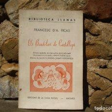 Libros de segunda mano: FRANCESC D'ASSIS PICAS: ELS BANDOLERS DE CANTALLOPS, ED.CASA PATUEL, MATARÓ 1951 . Lote 82306784