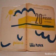 Libros de segunda mano: BERNARDINO GRAÑA. 20 MIL PESOS CRIME. PEZA DRAMÁTICA EN CINCO CADROS. RM79839. . Lote 82734732