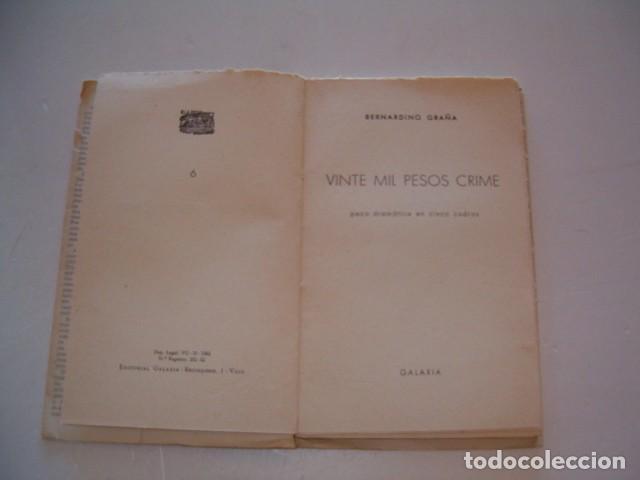 Libros de segunda mano: BERNARDINO GRAÑA. 20 mil pesos crime. Peza dramática en cinco cadros. RM79839. - Foto 2 - 82734732