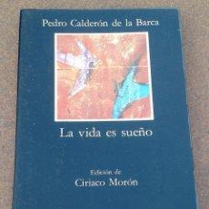 Libros de segunda mano: LA VIDA ES SUEÑO. CALDERÓN DE LA BARCA. ED. CÁTEDRA. Lote 83047120