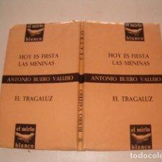 Libros de segunda mano: ANTONIO BUERO VALLEJO. HOY ES FIESTA. LAS MENINAS. EL TRAGALUZ. RMT79916. . Lote 83242020