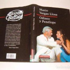 Libros de segunda mano: MARIO VARGAS LLOSA. ODISEO Y PENÉLOPE. RMT79956. . Lote 83267388