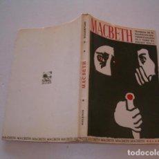 Libros de segunda mano: WILLIAM SHAKESPEARE. A TRAXEDIA DE MACBETH. RMT80051. . Lote 83942448