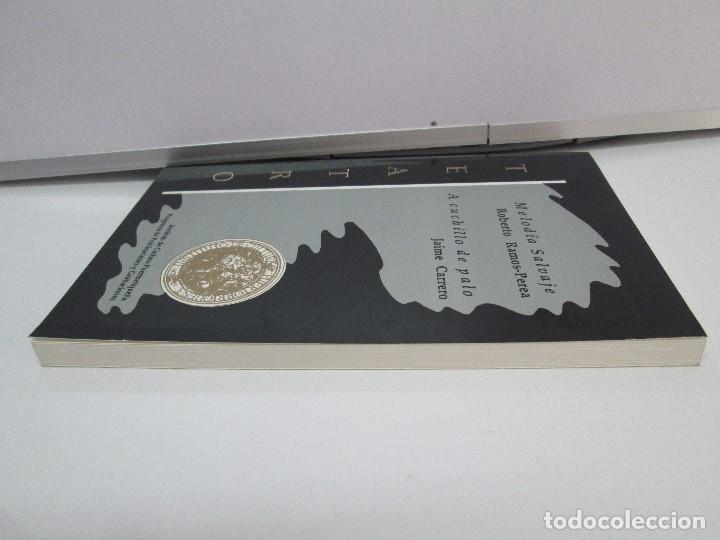 Libros de segunda mano: MELODIA SALVAJE. ROBERTO RAMOS PEREA. A CUCHILLO DE PALO. JAIME CARRERO. VER FOTOGRAFIAS - Foto 4 - 84462452