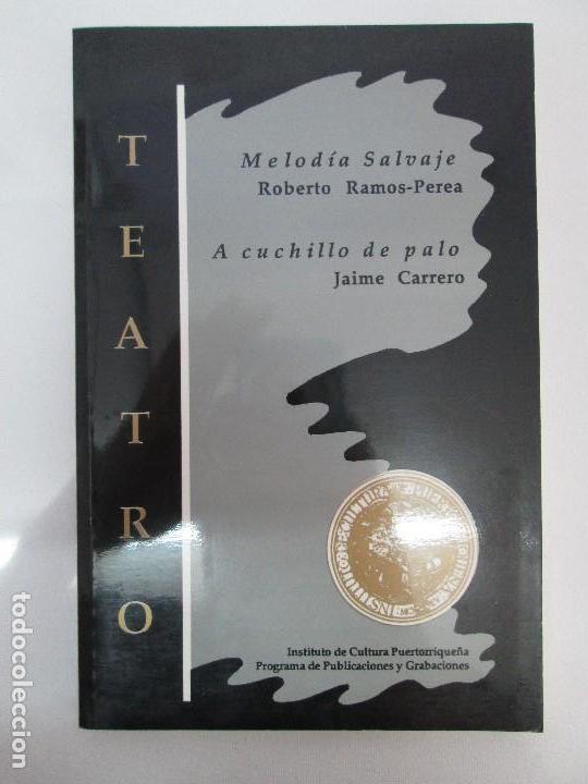 Libros de segunda mano: MELODIA SALVAJE. ROBERTO RAMOS PEREA. A CUCHILLO DE PALO. JAIME CARRERO. VER FOTOGRAFIAS - Foto 6 - 84462452