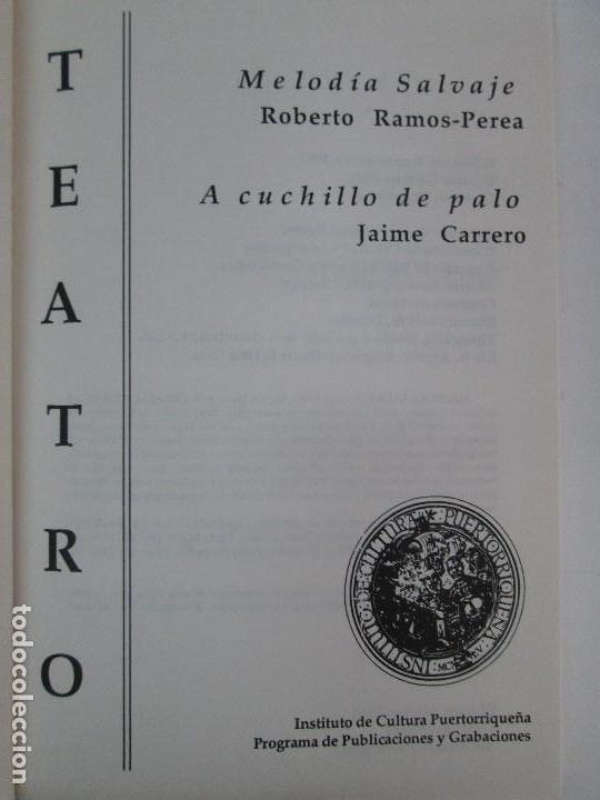 Libros de segunda mano: MELODIA SALVAJE. ROBERTO RAMOS PEREA. A CUCHILLO DE PALO. JAIME CARRERO. VER FOTOGRAFIAS - Foto 7 - 84462452