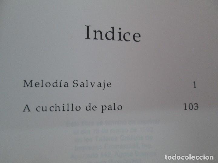 Libros de segunda mano: MELODIA SALVAJE. ROBERTO RAMOS PEREA. A CUCHILLO DE PALO. JAIME CARRERO. VER FOTOGRAFIAS - Foto 15 - 84462452
