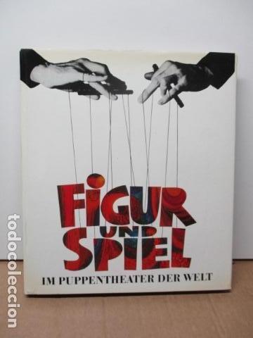 FIGUR UND SPIEL IM PUPENTHEATER DER WELT (ALEMÁN) DE PUBLIKATIONSKOMMISSION DER UNIMA (HRSG.) (Libros de Segunda Mano (posteriores a 1936) - Literatura - Teatro)