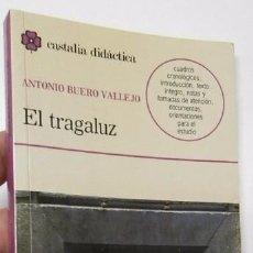 Libros de segunda mano: EL TRAGALUZ - ANTONIO BUERO VALLEJO. Lote 84722652