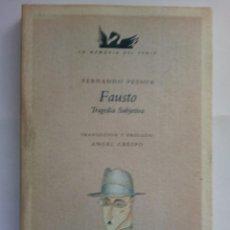 Libros de segunda mano: FAUSTO TRAGEDIA SUBJETIVA.- FERNANDO PESSOA.- TECNOS, 1989, TRAD, ANGEL CRESPO. Lote 85809552