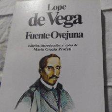 Libros de segunda mano: FUENTE OVEJUNA - LOPE DE VEGA. Lote 86164316