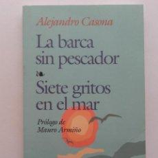 Libros de segunda mano: LA BARCA SIN PESCADOR, SIETE GRITOS EN EL MAR - ALEJANDRO CASONA - EDAF. Lote 89099636