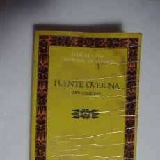Libros de segunda mano: FUENTE OVEJUNA (DOS COMEDIAS) - LOPE DE VEGA; CRISTÓBAL DE MONROY. Lote 89755244