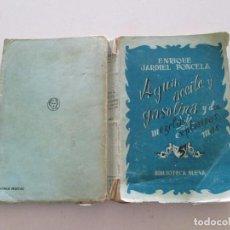 """Libros de segunda mano: ENRIQUE JARDIEL PONCELA. """"AGUA, ACEITE Y GASOLINA"""" Y OTRAS DOS MEZCLAS EXPLOSIVAS. RMT81645. . Lote 90451364"""