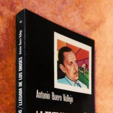 Libros de segunda mano: LA TEJEDORA DE SUEÑOS / LLEGADA DE LOS DIOSES | ANTONIO BUERO VALLEJO | CÁTEDRA 1980. Lote 109562696