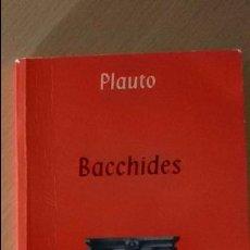 Libros de segunda mano: TEXTOS DE TEATRO GRECOLATINO: BACCHIDES (PLAUTO). Lote 91243620
