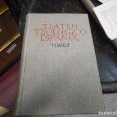 Libros de segunda mano: TEATRO TEOLOGICO ESPAÑOL COMO NUEVO. Lote 91390940