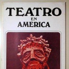 Libros de segunda mano: TEATRO EN AMÉRICA - SERVICIO DE INFORMACIÓN DE ESTADOS UNIDOS C. 1975. Lote 91682252