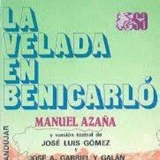 Libros de segunda mano: MANUEL AZAÑA / LA VELADA DE BENICARLÓ . ESPASA CALPE,. Lote 92007240