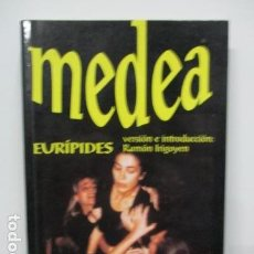 Libros de segunda mano: EURIPIDES - MEDEA (VERSION E INTRODUCCION: RAMON IRIGOYEN). . Lote 92017955