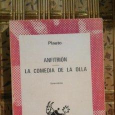 Libros de segunda mano: ANFITRIÓN / LA COMEDIA DE LA OLLA - PLAUTO. Lote 92444845