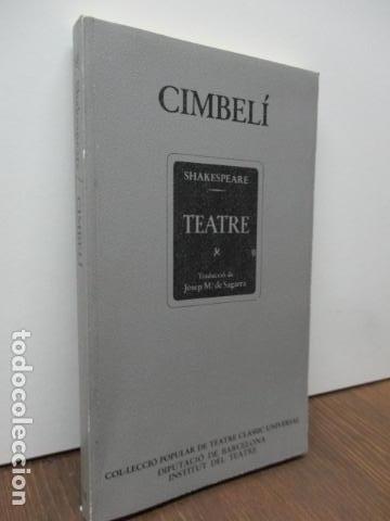 Libros de segunda mano: WILLIAM SHAKESPEARE - CIMBELÍ - PUBLICACIONS DE LINSTITUT DEL TEATRE / BRUGUERA, 1ª Edició 1982 - Foto 2 - 93054430
