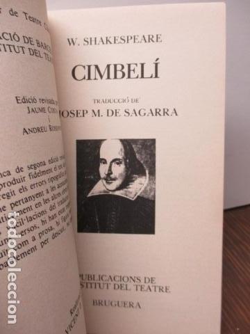 Libros de segunda mano: WILLIAM SHAKESPEARE - CIMBELÍ - PUBLICACIONS DE LINSTITUT DEL TEATRE / BRUGUERA, 1ª Edició 1982 - Foto 4 - 93054430
