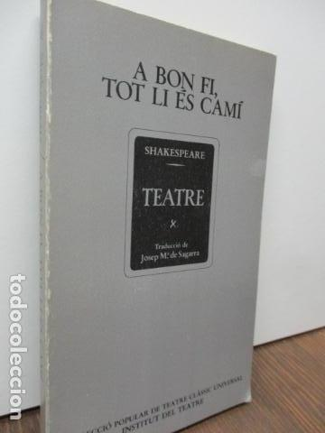 Libros de segunda mano: a bon fi , tot li és camí - shakespeare teatre - Foto 2 - 93131680