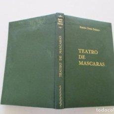 Libros de segunda mano: RAMÓN OTERO PEDRAYO. TEATRO DE MÁSCARAS. RM82014. . Lote 94674367