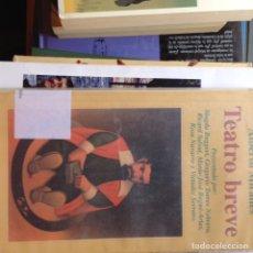 Libros de segunda mano: TEATRO BREVE. ALBERTO MIRALLES. Lote 94878951