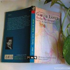 Libros de segunda mano: BODAS DE SANGRE EDICIÓN DE MARIO HERNÁNDEZ DE FEDERICO GARCÍA LORCA ALIANZA EDITORIAL 1ª EDICIÓN . Lote 95612695