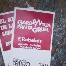 Libros de segunda mano: LIBRO GARGANTUA Y PANTAGRUEL F. RABELAIS COL. TEATRO Nº 750 1973 ESCELICER L-5798-748. Lote 136862300