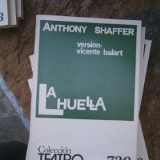 Libros de segunda mano: LIBRO LA HUELLA ANTHONY SHAFFER COL. TEATRO Nº 730 1972 ESCELICER L-11649-647. Lote 95748239