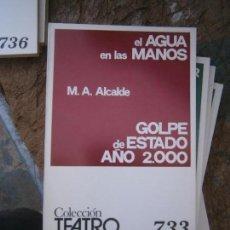 Libros de segunda mano: LIBRO GOLPE DE ESTADO AÑO 2000 M.A. ALCALDE COL. TEATRO Nº 733 1972 ESCELICER L-11649-648. Lote 95748303