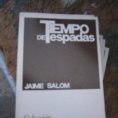Libros de segunda mano: LIBRO TIEMPO DE ESPADAS JAIME SALOM COL. TEATRO Nº 737 1972 ESCELICER L-11649-651. Lote 95748487