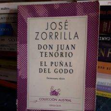 Libros de segunda mano: JOSÉ ZORRILLA. DON JUAN TENORIO. EL PUÑAL DEL GODO. LIBRO.. Lote 95763918