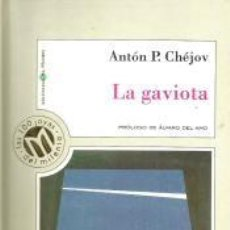 Libros de segunda mano: LA GAVIOTA – ANTÓN P. CHÉJOV. Lote 95782599