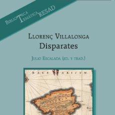 Libros de segunda mano: LLORENÇ VILLALONGA: DISPARATES. Lote 96213471
