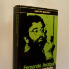 Libros de segunda mano: TEATRO COMPLETO. VOLUMEN I. ARRABAL FERNANDO. 1979. Lote 96334407