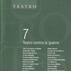 Libros de segunda mano: TEATRO CONTRA LA GUERRA. ALONSO DE SANTOS, AMESTOY, BENET I JORNET, ERNESTO CABALLERO, JOSÉ MONLEÓN. Lote 96894771