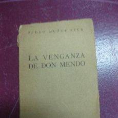 Libros de segunda mano: PEDRO MUÑOZ SECA. LA VENGANZA DE DON MENDO. AFRODISIO AGUADO 1954.. Lote 98351527