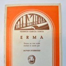 Libros de segunda mano: FEDERICO GARCÍA LORCA. ERMA. CATALUNYA TEATRAL. 1974. EDITORIAL MILLÀ. BARCELONA.. Lote 98548615