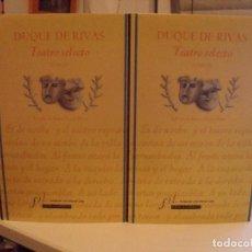 Libros de segunda mano: DUQUE DE RIVAS. TEATRO SELECTO. (1ª EDICIÓN) (FOTOS ADICIONALES). Lote 98653427
