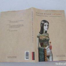 Libros de segunda mano: OSCAR WILDE. SALOMÉ. RMT83290. . Lote 98905011