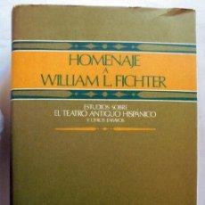 Libros de segunda mano: HOMENAJE A WILLIAM L FICHTER. ESTUDIOS SOBRE EL TEATRO ANTIGUO HISPANICO Y OTROS ENSAYOS. Lote 99742651
