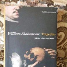 Libros de segunda mano: TRAGEDIAS (TEATRO COMPLETO I), DE SHAKESPEARE. ESPASA CLASICOS, 2010.. Lote 100621643