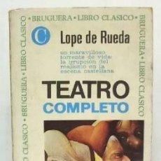 Livres d'occasion: TEATRO COMPLETO. COLECCION BRUGUERA LIBRO CLASICO Nº 18.- DE RUEDA, LOPE.- A-BRUGAMI-209.. Lote 101402787