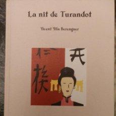 Libros de segunda mano: LA NIT DE TURANDOT,1996,VICENT VILA,PREMI CIUTAT DE VALENCIA,VALENCIANO,CARTON 17X23. Lote 101405591