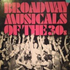 Libros de segunda mano: STANLEY GREEN: BROADWAY MUSICALS OF THE 30S. EL TEATRO MUSICAL EN LOS AÑOS 30. Lote 102011011
